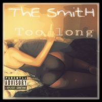 TheSmitH Too long
